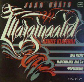 LP Jaan Raats - Marginaalid Kahele Klaverile / Яан РЯЭТС: Маргиналии для двух ф-но, соч. 68. (1986)