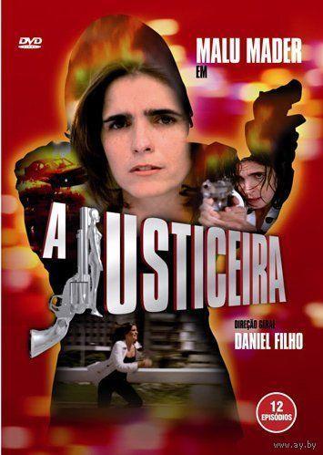 Защитница / A Justiceira  (Бразилия, 1997) Все 12 серий. Скриншоты внутри