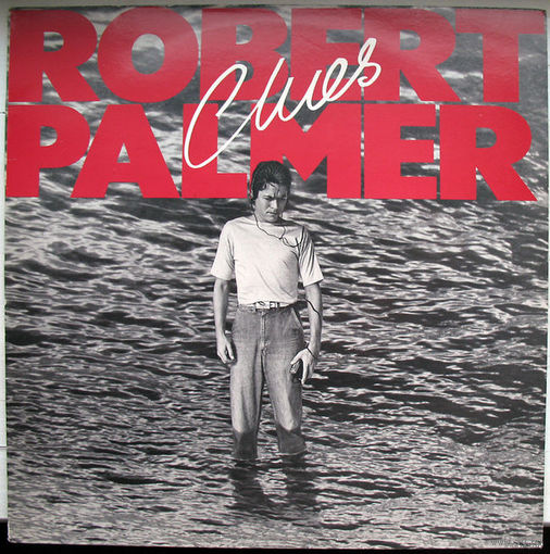 "Robert Palmer ""Clues"" LP, 1980"
