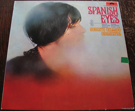 "Roberto Delgado Orchestra ""Spanish Eyes"" LP, 1968"