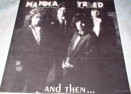 "12"" Mamma Tried - And Then ... (1984) Alternative Rock"