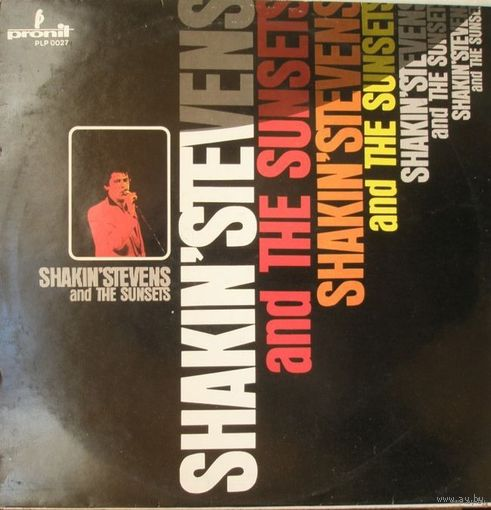 Винил Shakin' Stevens and The Sunset