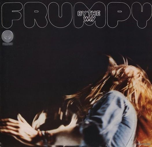 0365. Frumpy. By the Way. 1972. Vertigo (DE) = 23$